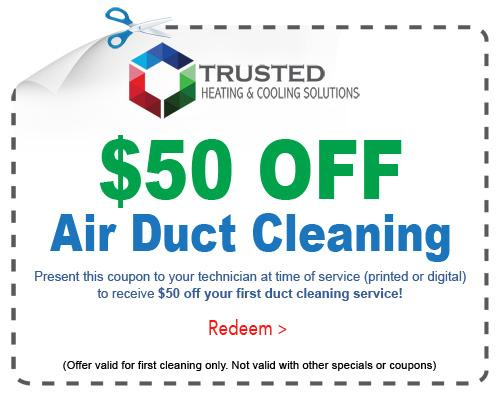 Air duct cleaning special Trusted Heating and Cooling